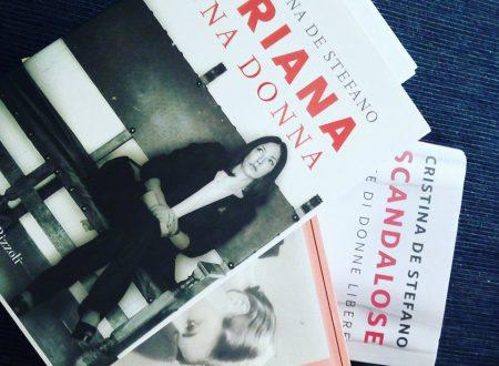 Cristina De Stefano e le sue storie di donne, a cominciare da una certa Oriana